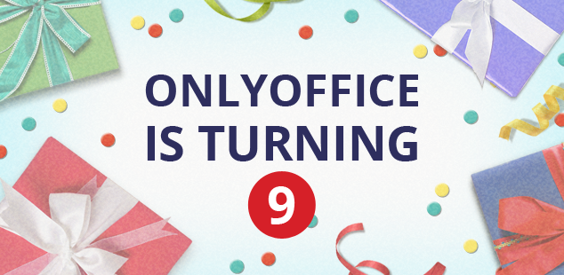 ONLYOFFICE turns nine