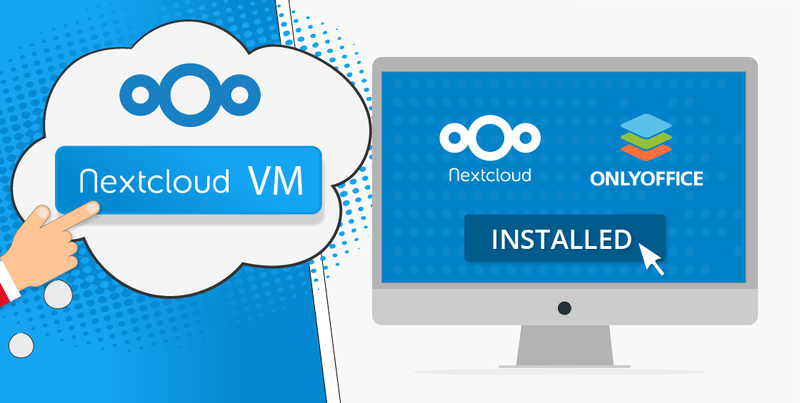 Nextcloud VM: an easy way to deploy ONLYOFFICE on Nextcloud Server