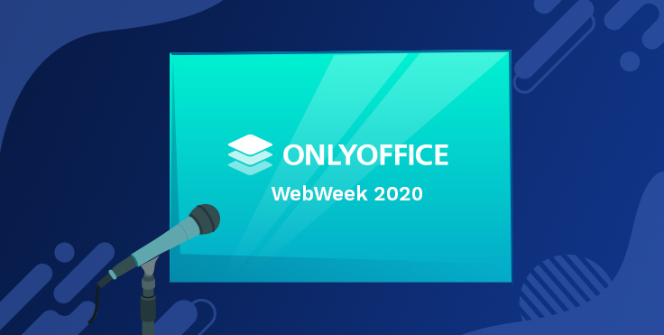 ONLYOFFICE WebWeek 2020: a wrap-up