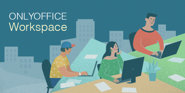 Introducing ONLYOFFICE Workspace: zooming in on security