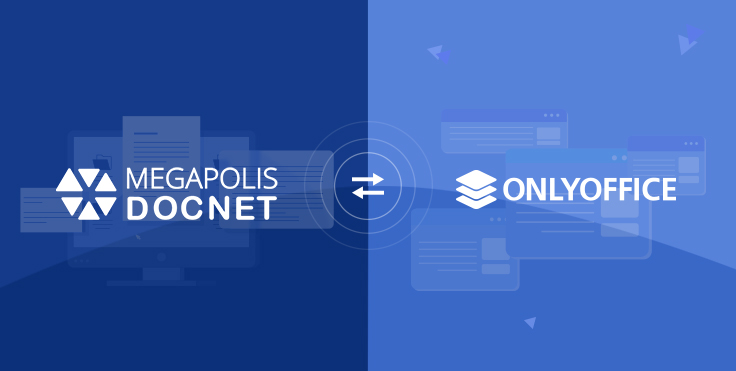 ONLYOFFICE Docs enables powerful document editing and real-time collaboration in Megapolis.DocNet