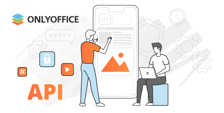 ONLYOFFICE for developers: updated API for Docs 6.1