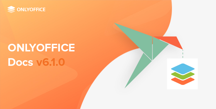 Version 6.1 of ONLYOFFICE Docs is available as Snap