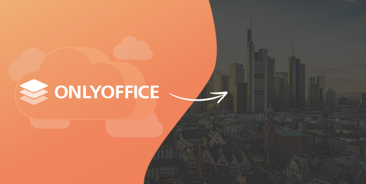 ONLYOFFICE.eu has moved to Frankfurt, Germany